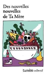 Samuel Mercier et Alexandre Fontaine-Rousseau - Des nouvelles nouvelles de Ta Mère.