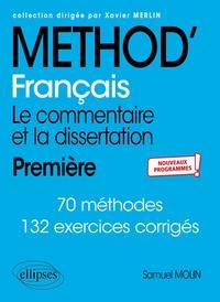 Samuel Molin - Français 1re - Le commentaire et la dissertation.