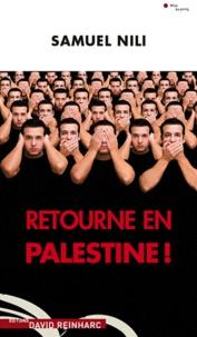 Samuel Nili - Retourne en Palestine !.