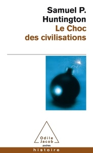 Samuel-P Huntington - Le choc des civilisations.