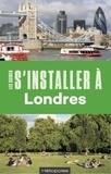 Samuel Pétrequin et Aude Soufi - S'installer à Londres.