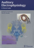 Samuel R. Atcherson et Tina M. Stoody - Auditory Electrophysiology - A Clinical Guide.