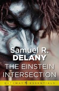 Samuel R. Delany - The Einstein Intersection.