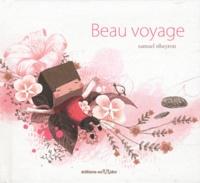Samuel Ribeyron - Beau voyage. 1 DVD