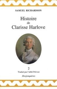 Samuel Richardson - Histoire de Clarisse Harlove Tome 2 : .