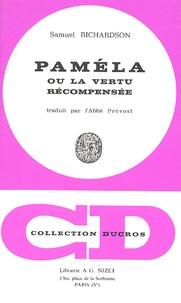 Samuel Richardson - Paméla ou la vertu récompensée.