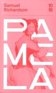 Samuel Richardson - Pamela.