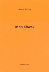 Samuel Rochery - Mon Klovak.