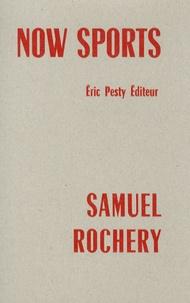 Samuel Rochery - Now sports.
