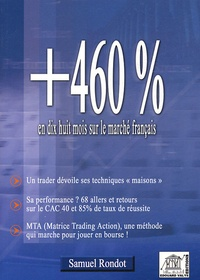 Samuel Rondot - +460% en dix huit mois sur le marché français.