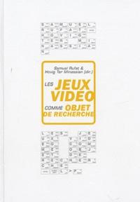 Samuel Rufat et Hovig Ter Minassian - Les jeux vidéos comme objet de recherche.