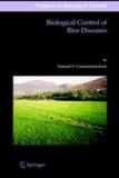 Samuel S. Gnanamanickam - Biological Control of Rice Diseases.