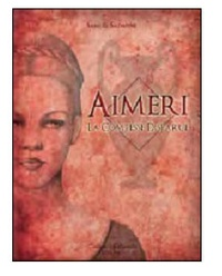 Samuel Sadaune - Aimeri Tome 2 : Aimeri et la comtesse disparue.