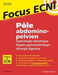 Samuel Salama et Gilles Tordjman - Pôle abdomino-pelvien : gynécologie-obstétrique, hépato-gastro-entérologie, chirurgie digestive - Apprendre et raisonner pour les ECNi.