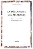 Samuel Schwarz - La découverte des marranes - Les crypto-juifs au Portugal.