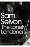 Samuel Selvon - The Lonely Londoners.