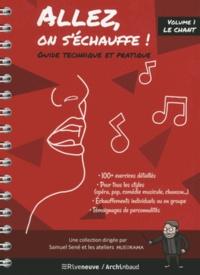 Samuel Sène - Allez, on s'échauffe ! - Le chant.