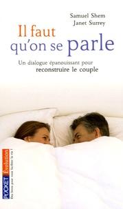 Samuel Shem et Janet Surrey - Il faut qu'on se parle - (Re)construire un dialogue épanouissant pour le couple.