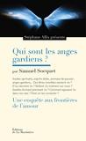 Samuel Socquet et Stéphane Allix - Quis sont les anges gardiens ? - Une enquête aux frontières de l'amour.