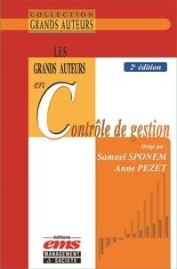 Samuel Sponem et Anne Pezet - Les grands auteurs en contrôle de gestion.