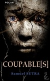 Samuel Sutra - Coupable(s).
