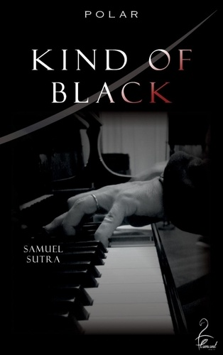 Samuel Sutra - Kind of black.