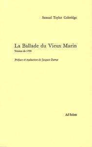 Samuel Taylor Coleridge - La Ballade du Vieux Marin - Version de 1798.