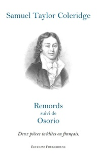 Samuel Taylor Coleridge - Remords suivi d'Osorio.