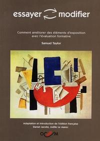 Samuel Taylor - Essayer/modifier - Comment améliorer des éléments d'exposition avec l'évaluation formative.