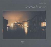 Samuel Veis - Venezia la notte.