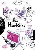 Samuel Verley et Elodie Perrotin - Qui sont les hackers ?.