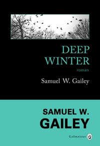 Samuel W. Gailey - Deep Winter.