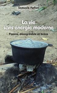 Histoiresdenlire.be La vie sans énergie moderne - Pauvre, désagréable et brève Image