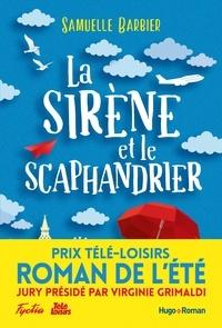 Samuelle Barbier - La Sirène et le Scaphandrier.