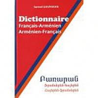 Samvel Gasparian - Dictionnaire - Français-Arménien / Arménien-Français.