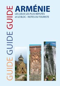 Samvel Gasparian - Guide Arménie - Les lieux les plus réputés et le bloc-notes du touriste.