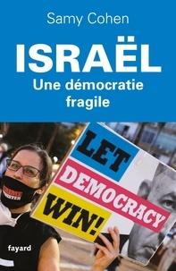Samy Cohen - Israël, une démocratie fragile.