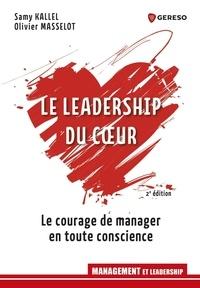 Samy Kallel et Olivier Masselot - Le leadership du coeur.