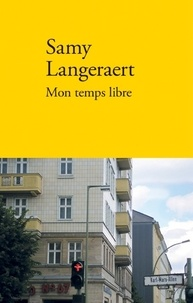Samy Langeraert - Mon temps libre.