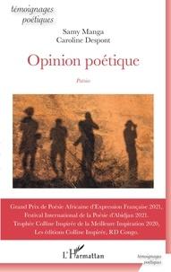 Samy Manga et Caroline Despont - Opinion poétique.