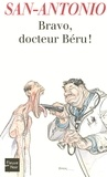San-Antonio - Bravo, docteur Béru !.