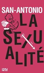 San-Antonio - San-Antonio  : La sexualité.