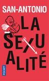 San-Antonio - La sexualité.