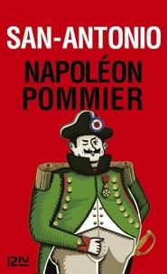 San-Antonio - San-Antonio  : Napoléon Pommier.