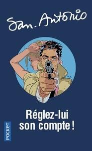 San-Antonio - Réglez-lui son compte !.