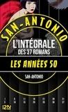 San-Antonio - San-Antonio Les années 1950.