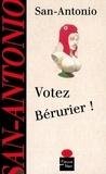 San-Antonio - Votez Bérurier !.