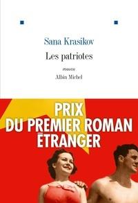 Sana Krasikov - Les Patriotes.