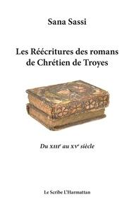 Coachingcorona.ch Les réécritures des romans de Chrétien de Troyes - Du XIIIe au XVe siècle Image