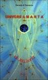 Sanada et  Sananda - Univers Amanta - La reliance de l'humain au divin Tome 1.